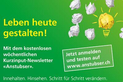 Leben gestalten: Der Anstubser, der wöchentliche Newsletter mit Inputs für Leben und Beruf.